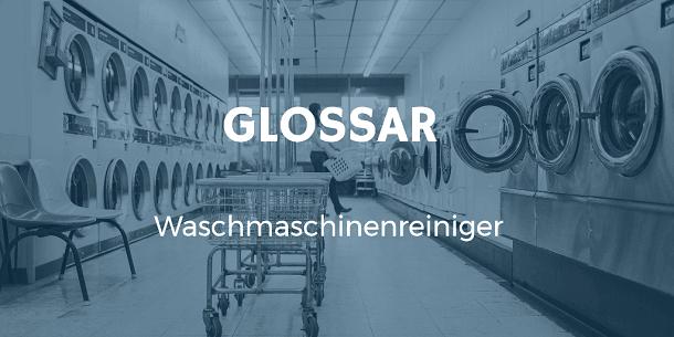 Waschmaschinenreiniger – Für Hygiene und gegen unangenehmen Geruch